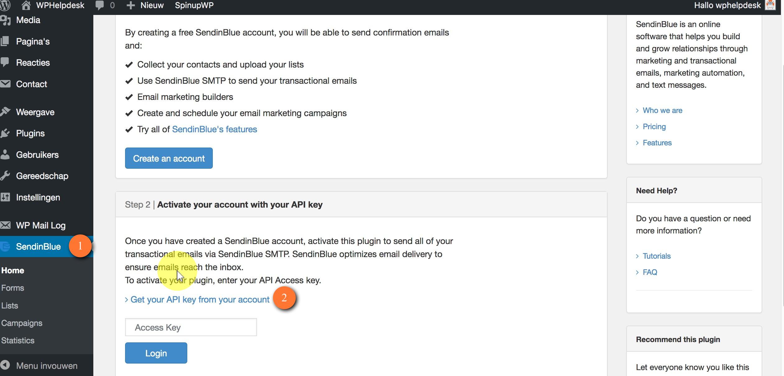 1. Er is nu een nieuw menu bijgekomen SendinBlue klik hierop.  Het create account deel hebben we al gedaan, je kan dus direct op de link klikken bij punt 2 om de API key te krijgen.